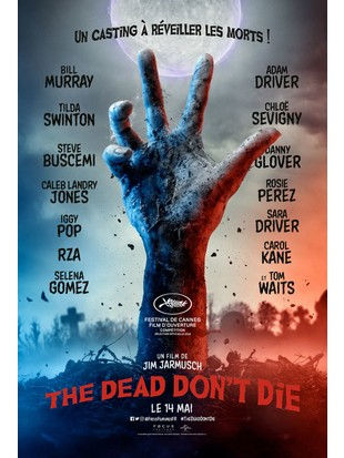 THE DEAD DON'T DIE interdit moins de 12 ans